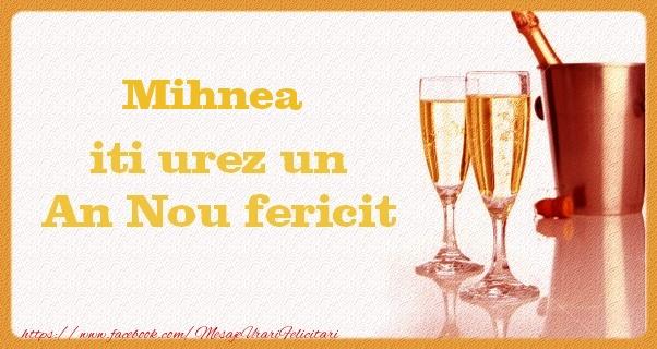 Felicitari de Anul Nou - Mihnea iti urez un An Nou fericit