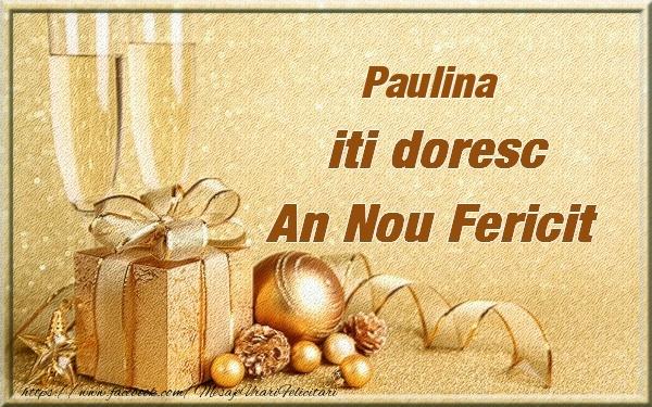 Felicitari de Anul Nou - Paulina iti urez un An Nou Fericit