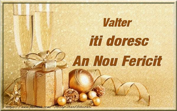 Felicitari de Anul Nou - Valter iti urez un An Nou Fericit