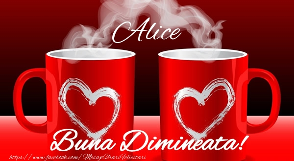 Felicitari de buna dimineata - Alice Buna dimineata