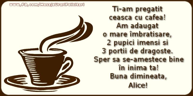 Felicitari de buna dimineata - Buna dimineata, Alice!
