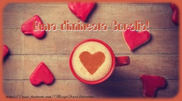 Felicitari de buna dimineata - Buna dimineata Coralia!