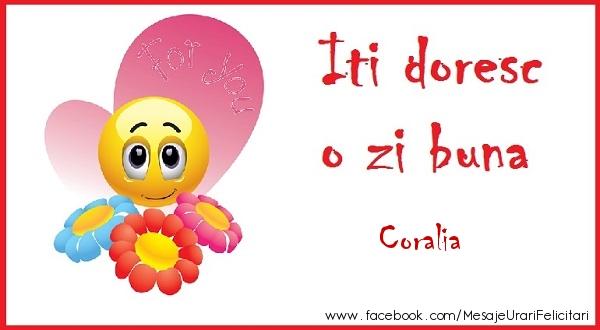 Felicitari de buna dimineata - O zi buna Coralia