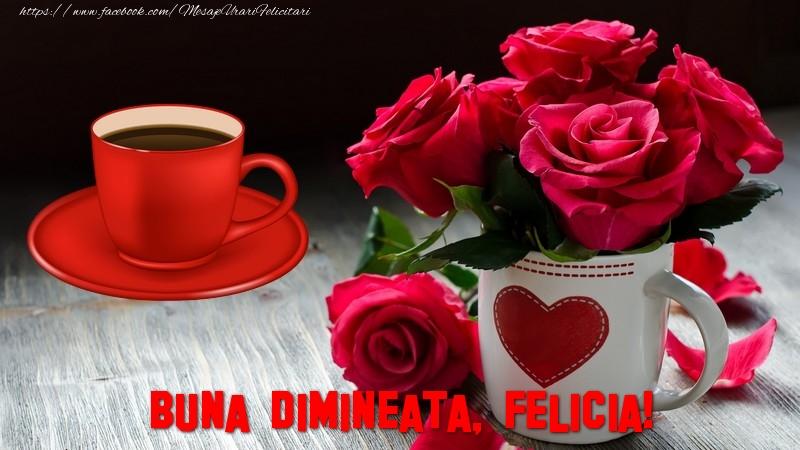 Felicitari de buna dimineata - Buna dimineata, Felicia!