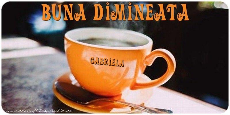 Felicitari de buna dimineata - Buna dimineata Gabriela