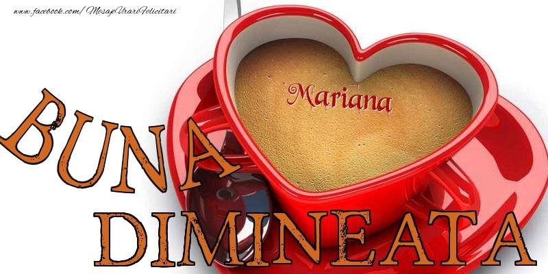 Felicitari de buna dimineata - Buna dimineata, Mariana