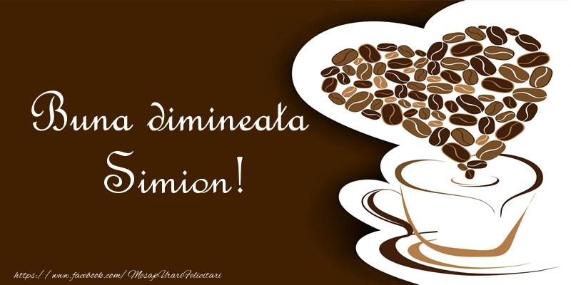 Felicitari de buna dimineata - Buna dimineata Simion!