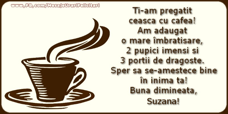 Felicitari de buna dimineata - Buna dimineata, Suzana!