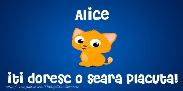 Felicitari de buna seara - Alice iti doresc o seara placuta!