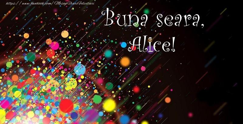 Felicitari de buna seara - Buna seara, Alice!