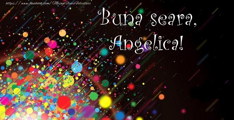 Felicitari de buna seara - Buna seara, Angelica!