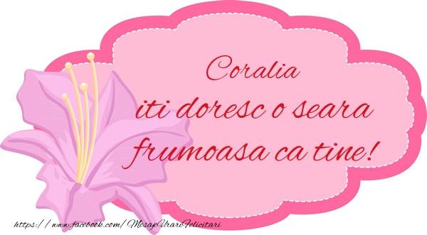 Felicitari de buna seara - Coralia iti doresc o seara frumoasa ca tine!