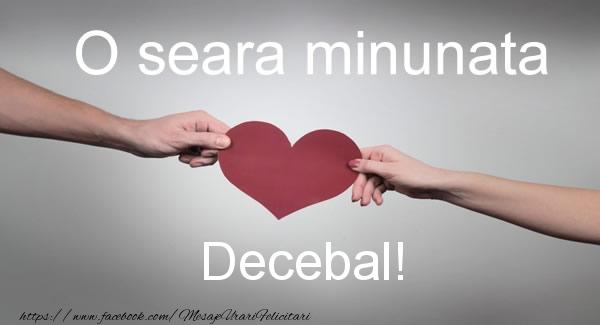 Felicitari de buna seara - O seara minunata Decebal!