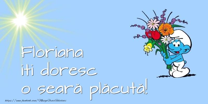 Felicitari de buna seara - Floriana iti doresc o seară plăcută!