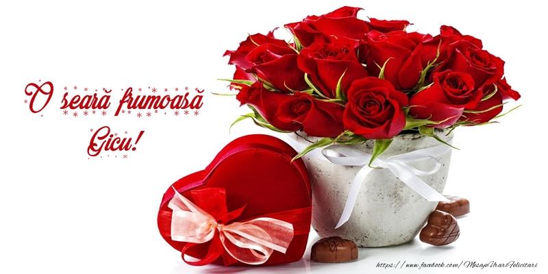 Felicitari de buna seara - Felicitare cu flori: O seară frumoasă Gicu!