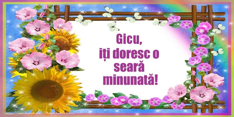 Felicitari de buna seara - Gicu, iți doresc o seară minunată!