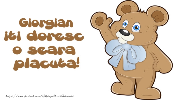 Felicitari de buna seara - Giorgian iti doresc  o seara placuta!