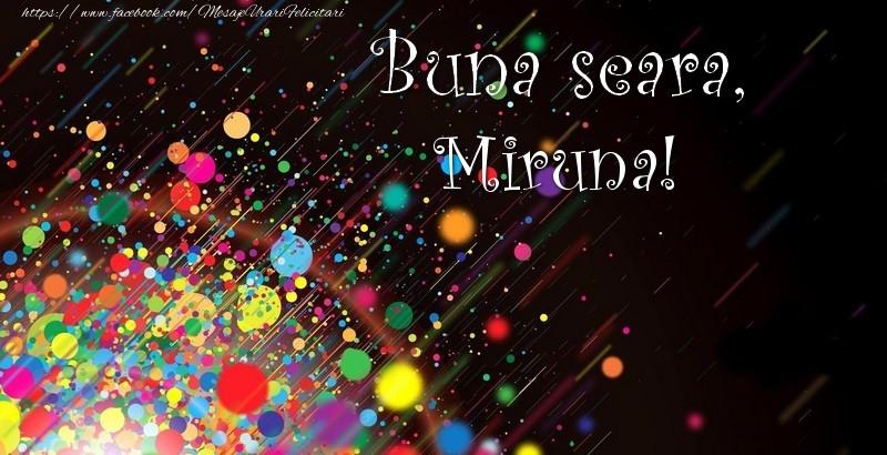 Felicitari de buna seara - Buna seara, Miruna!