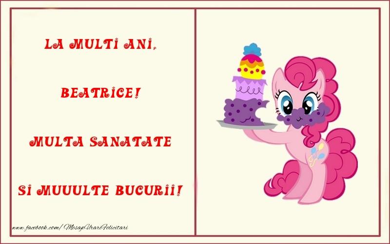 Felicitari pentru copii - La multi ani, Multa sanatate si muuulte bucurii! Beatrice