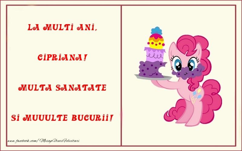 Felicitari pentru copii - La multi ani, Multa sanatate si muuulte bucurii! Cipriana