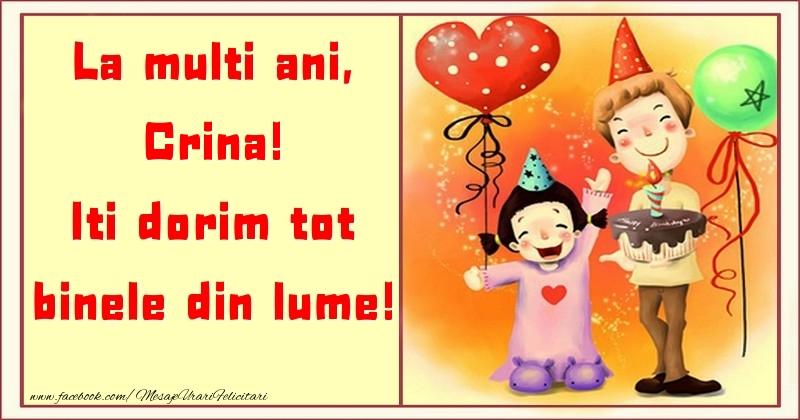 Felicitari pentru copii - La multi ani, Iti dorim tot binele din lume! Crina