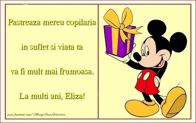 Felicitari pentru copii - Pastreaza mereu copilaria in suflet si viata ta va fi mult mai frumoasa. Eliza