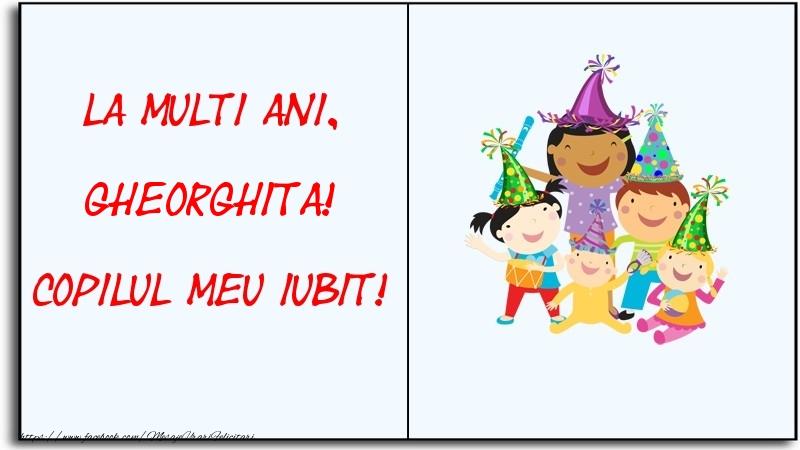 Felicitari pentru copii - La multi ani, copilul meu iubit! Gheorghita