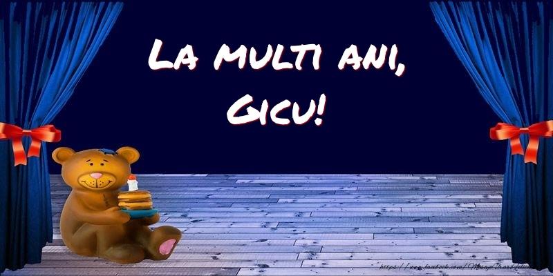 Felicitari pentru copii - La multi ani, Gicu!