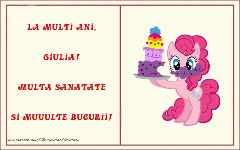 Felicitari pentru copii - La multi ani, Multa sanatate si muuulte bucurii! Giulia