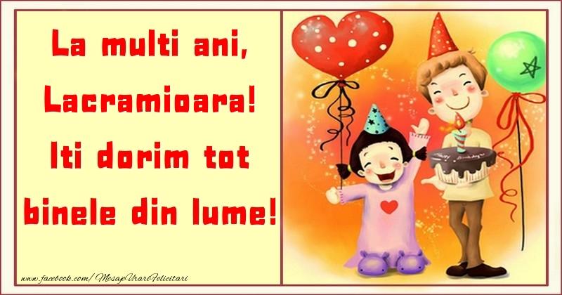 Felicitari pentru copii - La multi ani, Iti dorim tot binele din lume! Lacramioara
