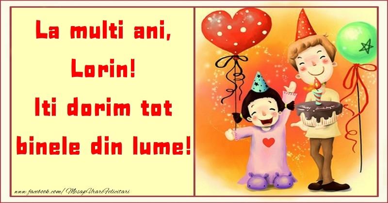 Felicitari pentru copii - La multi ani, Iti dorim tot binele din lume! Lorin