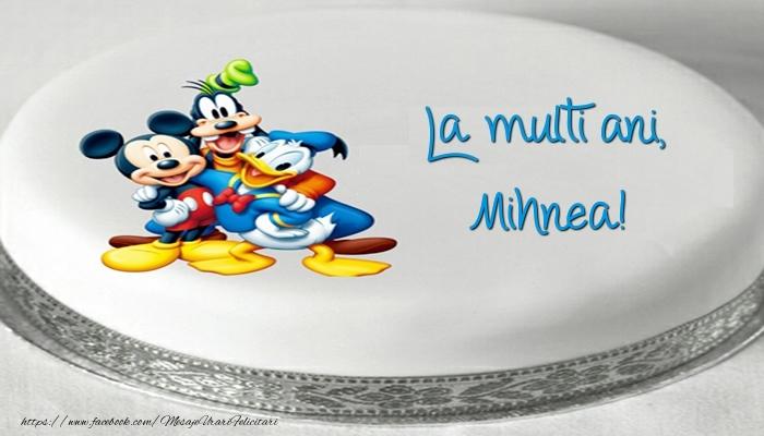Felicitari pentru copii - Tort cu personaje din desene animate: La multi ani, Mihnea!