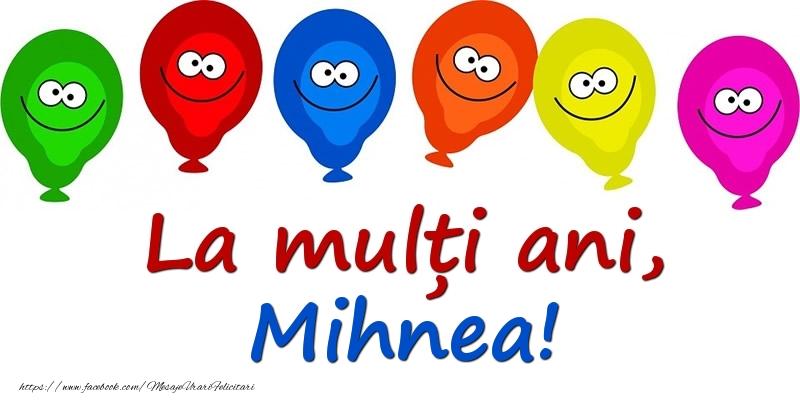 Felicitari pentru copii - La mulți ani, Mihnea!