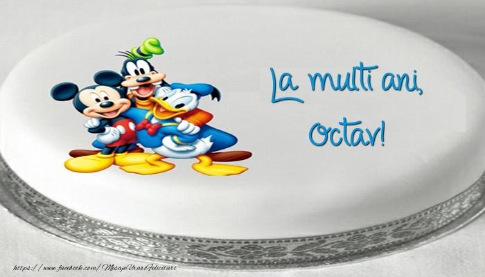 Felicitari pentru copii - Tort cu personaje din desene animate: La multi ani, Octav!