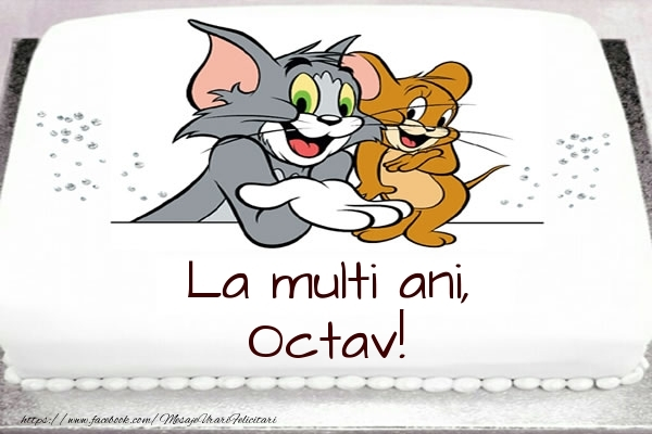 Felicitari pentru copii - Tort cu Tom si Jerry: La multi ani, Octav!