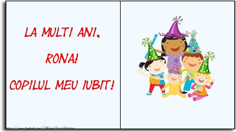 Felicitari pentru copii - La multi ani, copilul meu iubit! Rona