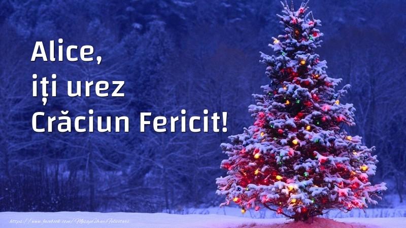 Felicitari de Craciun - Alice, iți urez Crăciun Fericit!