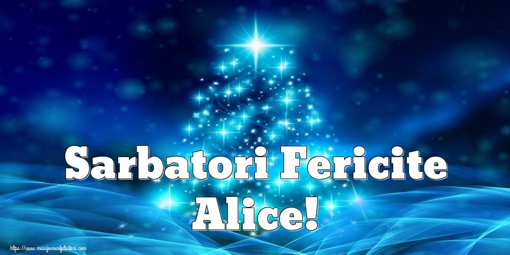 Felicitari de Craciun - Sarbatori Fericite Alice!