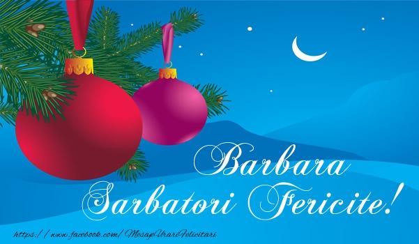 Felicitari de Craciun - Barbara Sarbatori fericite!