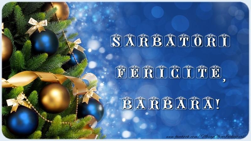 Felicitari de Craciun - Sarbatori Fericite, Barbara