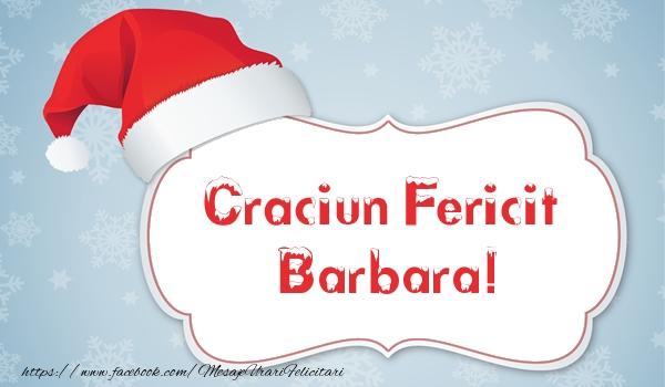 Felicitari de Craciun - Craciun Fericit Barbara!
