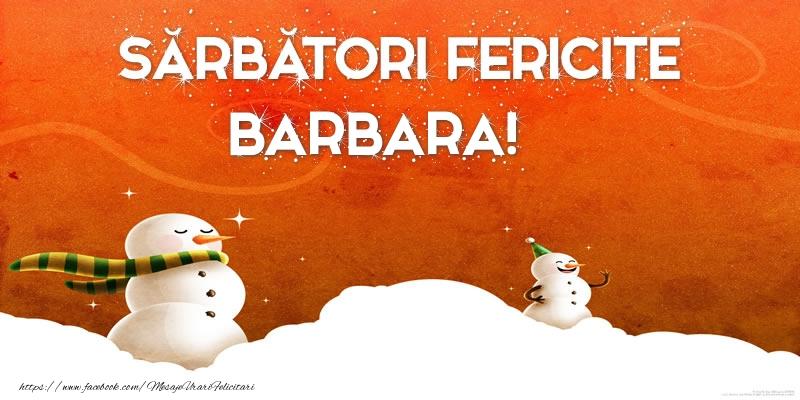 Felicitari de Craciun - Sărbători Fericite Barbara!