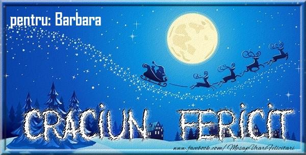 Felicitari de Craciun - Pentru Barbara Craciun Fericit