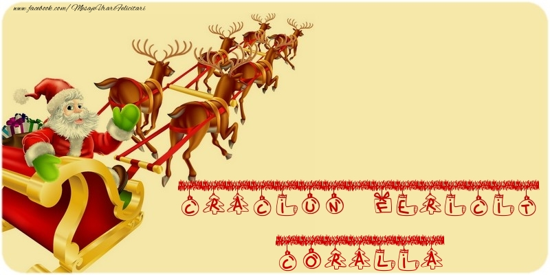 Felicitari de Craciun - CRACIUN FERICIT Coralia