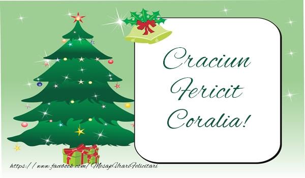 Felicitari de Craciun - Craciun Fericit Coralia!