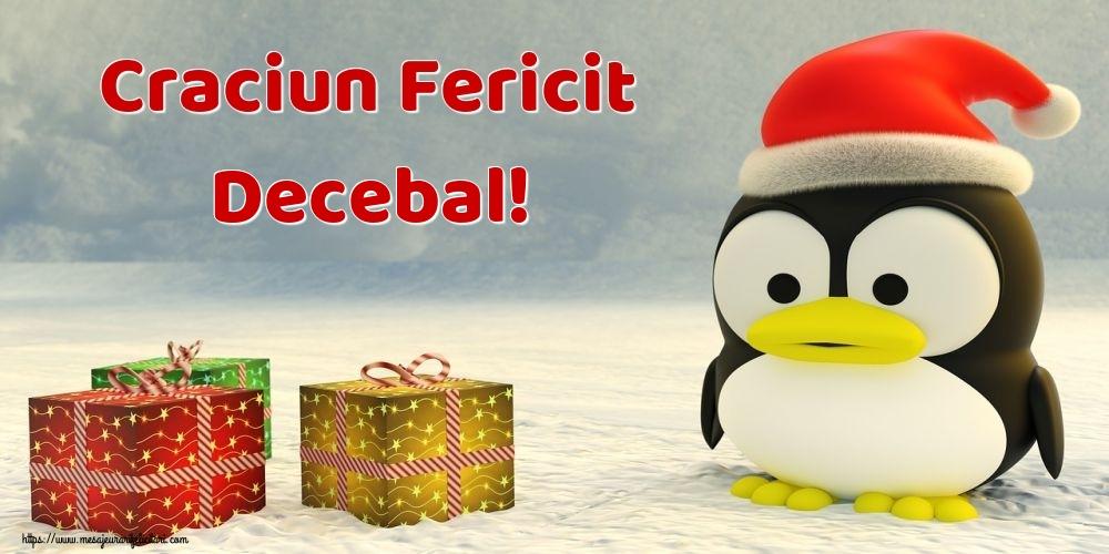 Felicitari de Craciun - Craciun Fericit Decebal!
