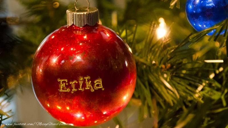 Felicitari de Craciun - Nume pe glob Erika