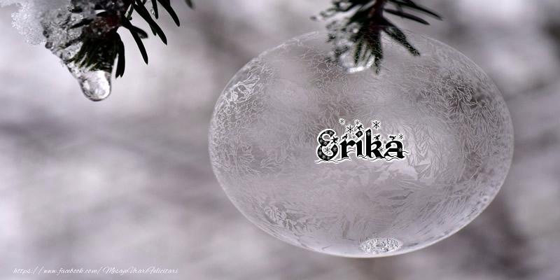 Felicitari de Craciun - Numele Erika pe glob