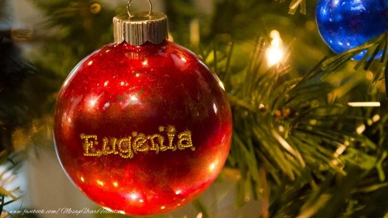 Felicitari de Craciun - Nume pe glob Eugenia