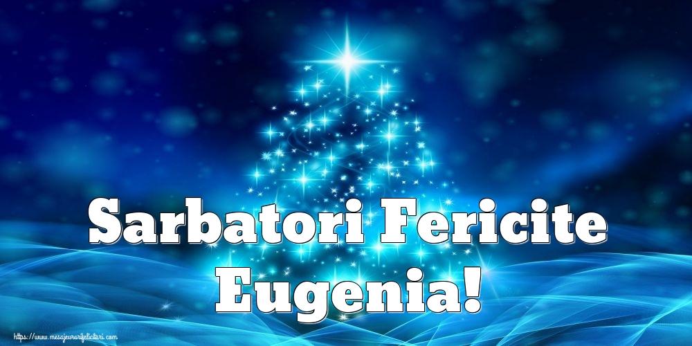 Felicitari de Craciun - Sarbatori Fericite Eugenia!